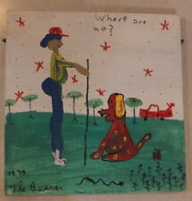 """WHERE ARE WE? FOLK ART PAINTING BY ROBYN """"THE BEAVER"""" BEVERLAND 1997 DOG SNAKE"""
