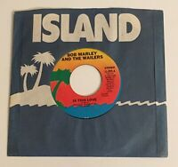 Bob Marley and The Wailers / Is This Love / 45 w Island Sleeve / NM Unplayed