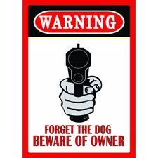 Warning Forget the dog Beware the Owner Plate Vintage Metal Tin Signs