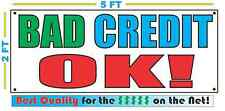 BAD CREDIT OK Full Color Banner Sign NEW XXL Size Best Quality for the $ CAR LOT