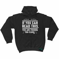 Fishing Hoodie - You Are Fishing Too Close - hoody fish rod funny Birthday HOODY