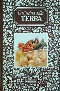 La Cucina Della Terra Perfectbook 1989