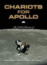 Chariots for Apollo : The NASA History of Manned Lunar Spacecraft to 1969 Dover