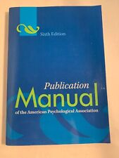 American Psychological Association Publication Manual Sixth Edition