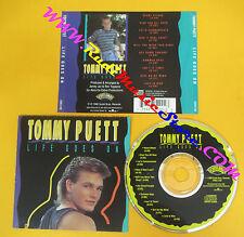 CD TOMMY PUETT Life Goes On 1990 Us SCOTTI BROS 5200-2-SB no lp mc dvd (CS4)