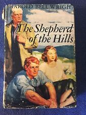 THE SHEPHERD OF THE HILLS HAROLD BELL WRIGHT (COPYRIGHT 1907)