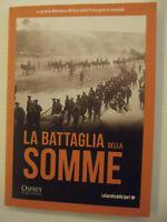 LA BATTAGLIA DELLE SOMME-.La grande Biblioteca Militare della WWI