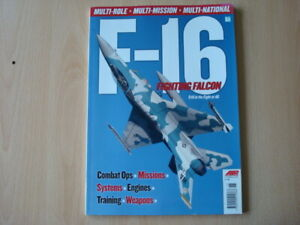 F-16 Fighting Falcon Still in the Fight at 40 (Air International F-16 Special)