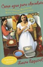 Como Agua Para Chocolate: Novela De Entregas Mensuales Con Recetas, Amores y Re…