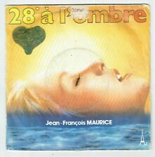 """Jean-François MAURICE Disque Vinyl 45 tours 7"""" SP 28° A L'OMBRE -AZ 666 F Reduit"""