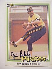 JIM BIBBY signed PIRATES 1981 Donruss baseball card AUTO Autographed CARDINALS d