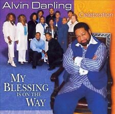 CD ONLY (ARTWORK MISSING) Alvin Darling & Celebration: My Blessing Is on the Way