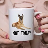 Funny Belgian Malinois Dog Chestnut Not Today Dog Mug Lazy Gift For Women Dogs