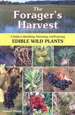 The Foragers Harvest: A Guide to Identif