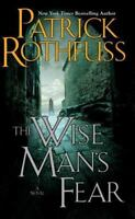 The Wise Man's Fear (kingkiller Chronicles, Day 2): By Patrick Rothfuss