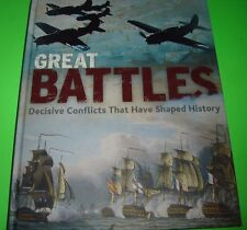 Great Battles Decisive Conflicts That Have Shaped History Hardcover 2007