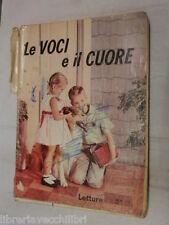 LE VOCI E IL CUORE Dino Bartoli Edizioni Argo 1963 libro scuola manuale corso di