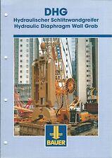 Equipment Brochure - Bauer - DHG - Hydraulic Diaphragm Wall Grab- c2000 (E3451)