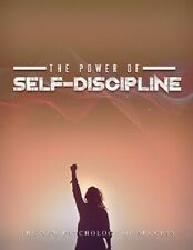 The Power Of Self-Discipline - ebook pdf with Full ReSell Rights