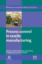 Woodhead Publishing Series in Textiles: Process Control in Textile...