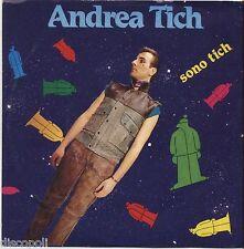 """ANDREA TICH - Sono tich - VINYL 7"""" 45 LP 1982  NM COVER VG+ CONDITION"""