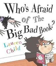 Who's Afraid of the Big Bad Book? by Lauren Child (Paperback, 2003)