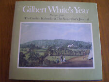 Gilbert White's Year: Passages from  The Garden Kalendar  and  The...