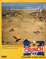 Publicité 1997  CRUNCH  NESTLE grain de riz soufflé enrobé de chocolat au lait