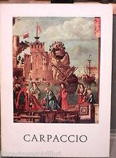 CARPACCIO A cura di Alessandro Cruciani Vister 1963 Arte Manuale Pittura di e
