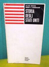 Nevins Commager STORIA DEGLI STATI UNITI - Piccola Biblioteca Einaudi 1964