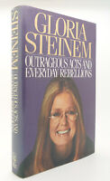 Gloria Steinem OUTRAGEOUS ACTS AND EVERYDAY REBELLIONS  1st Edition 1st Printing
