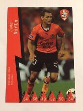 2014-15 Hyundai A League Soccer Card Brisbane Roar FC Jade North