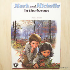 Mark and Michelle in the Forest by Gilbert Delahaye Marcel Marlier Vintage 1983