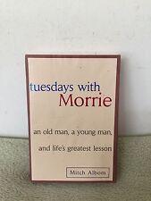 Tuesdays With Morrie by Mitch Albom (1997) HCDJ