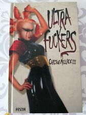Carlton Mellick -ULTRA FUCKERS - Bizarro-Science-Fiction Thriller FESTA