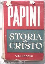 STORIA DI CRISTO Giovanni Papini Vallecchi 1957 Biblica Gesu Religione Messia di