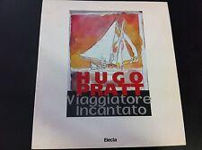 HUGO PRATT - VIAGGIATORE INCANTATO - ELECTA 1996 - RARO!