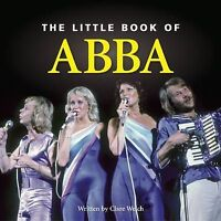 Little Book of Abba, Welch, Claire   Hardcover Book   Good   9781905828968