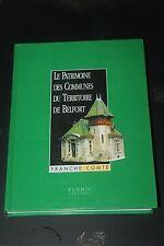 Le Patrimoine des Communes du Territoire de Belfort - Franche Comté - Flohic 99