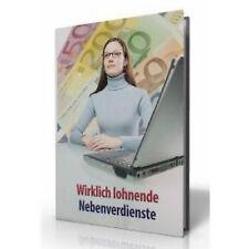 WIRKLICH LOHNENDE NEBENVERDIENSTE - E-BOOK GELD VERDIENEN JOB NEU MRR NEBENJOB
