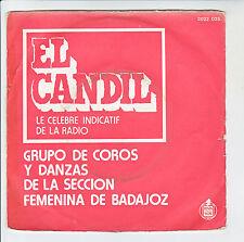 EL CANDIL Indicatif RADIO 45T GRUPO DE COROS Y DANZAS FEMENINA DE BADAJOZ RARE