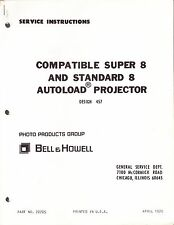 BELL & HOWELL SERVICE MANUAL & PARTS LIST: 457 SUPER 8 & STANDARD 8 CAMERAS