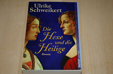 """*Die Hexe und die Heilige* von Ulrike Schweikert """"Hist. Roman aus Sindelfingen"""""""