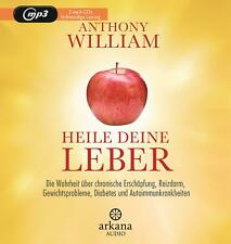 heile Deine Leber Anthony William Mp3 deutsch 2020