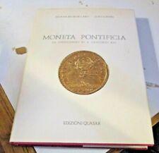 MONETA PONTIFICIA di S. BALBI DE CARO e L. LONDEI - ED. QUASAR 1984