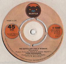 "Todd Rundgren - We Gotta Get You A Woman 7"" Single 1973"