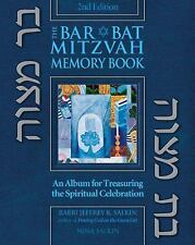 The Bar/Bat Mitzvah Memory Book : An Album for Treasuring the Spiritual...