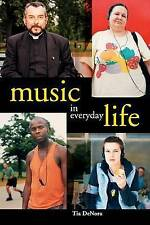 Very Good, Music in Everyday Life, DeNora, Tia, Book