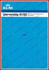 ANNUAL REPORT - KLM ROYAL DUTCH AIRLINES 1981-1982 - DUTCH