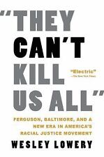They Can't Kill Us All: The Story of the Struggle for Black Lives (Paperback or